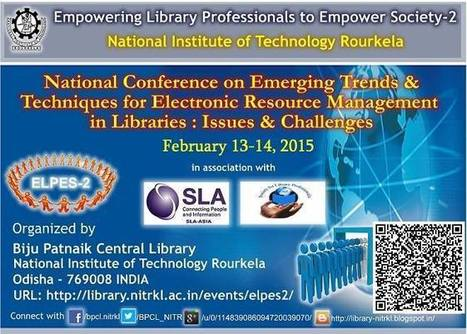 National Conference on Emerging Trends & Techniques for Electronic Resource Management in Libraries: Issues & Challenges | Facebook | Innovative Technologies for Libraries | Scoop.it