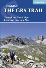 Review of Trekking the GR5 Trail - through the French Alps from Lake Geneva to Nice   Walking Holidays in France   Scoop.it