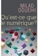 Qu'est-ce que le numérique ? - Information - France Culture | Humanidades digitales | Scoop.it