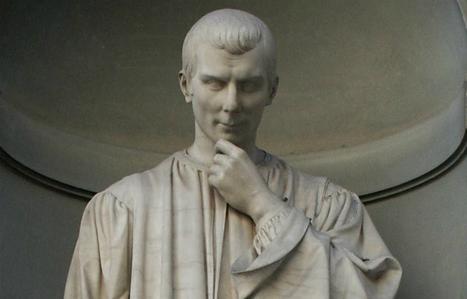 What Machiavelli Can Teach CIOs | C-Suite Considerations | Scoop.it
