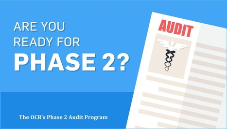 The OCR's Phase 2 Audit Program | mentorhealth | Scoop.it