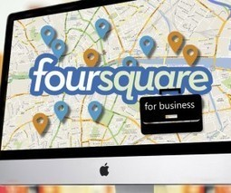 How to use Foursquare to market your business & reach a new audience | Surviving Social Chaos | Scoop.it
