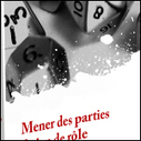 Mener des Parties de JdR | Jeux de Rôle | Scoop.it