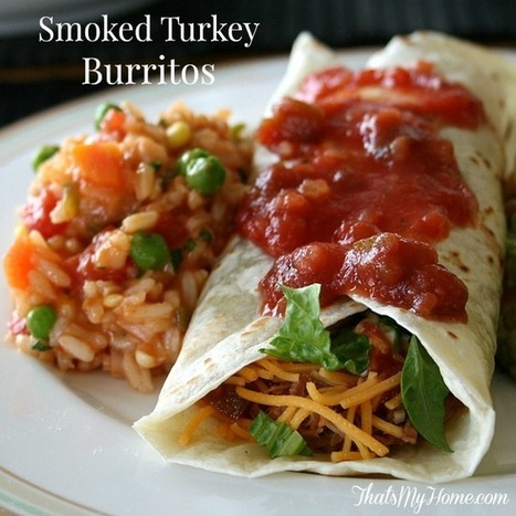 Smoked Turkey Burritos #turkeyburritos #burritorecipes #mexicanrecipes | Recipes. Food and Cooking | Scoop.it
