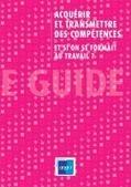 Acquérir et transmettre des compétences : guide pratique   Gestion prévisionnelle des emplois et des compétences   Scoop.it
