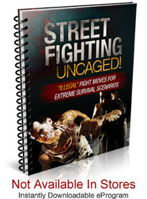 Street Fighting Uncaged Self Defense eBook | How To Fight In A Real Street Fight | sports | Scoop.it