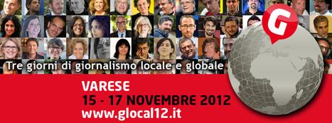 Glocalnews, il festival del giornalismo online a rete unificata | InTime - Social Media Magazine | Scoop.it