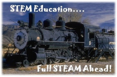 STEM Education: Over 25 STEAM Links Filled With Resources and ... | Tech Tools in Education | Scoop.it