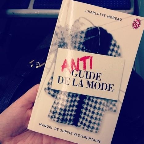 Anti guide de la mode, fou rire garanti   Froggista - Blogs - L'Express   Mode   Scoop.it