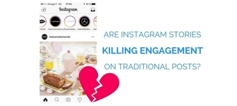 Are Instagram Stories Killing Your Engagement on Traditional Posts? | Business Video Directory | Scoop.it