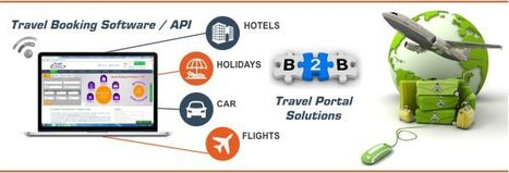 Hotel Xml Api Integration, flight booking software | Travel e-Connect Blog | Online Travel Portal Development & Solution for White Label in India | Scoop.it