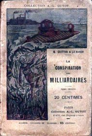 La Conspiration des milliardaires - Tome I | Aventures Pulps | Scoop.it