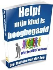 Help! mijn kind is hoogbegaafd (gratis ebook) | Stimulerend signaleren | Informatiepunt Onderwijs & Talentontwikkeling (SLO) | hoogbegaafdheid | Scoop.it