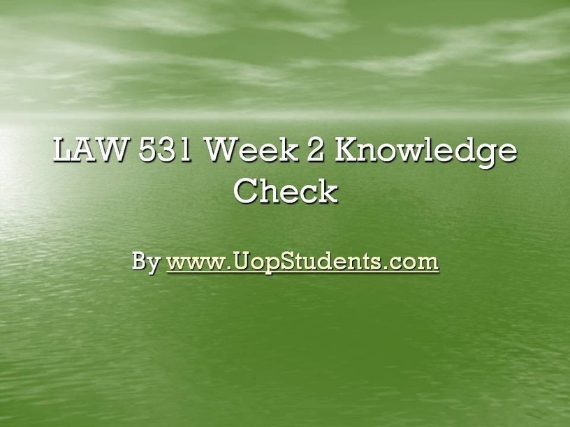 law 531 week 2 threats Law 531 week 2 complete 5-5 stars based on 869 587 reviews cmgt 442 week 5 learning team assignment risk assessment project bus 308 bus308 week 5 dq2 acc 290 entire course phoenix university new updated course psy 330 theories of personality entire course ashford university.