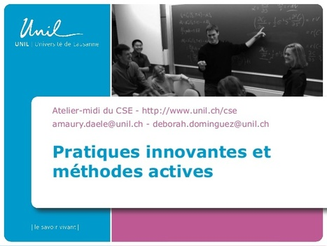 Découvrir 12 pratiques pédagogiques actives pour l'enseignement supérieur | Usage Numérique Université | Scoop.it