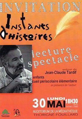 Lundi 30 mai 2016 :: lecture-spectacle autour de Jean-Claude Tardif (Thorigné-Fouillard, Ille-et-Vilaine) | jacquesjosse.blogspot | Scoop.it