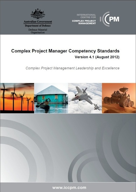 CPM Competency Standards | International Centre for Complex Project Management | Complex systems and projects | Scoop.it