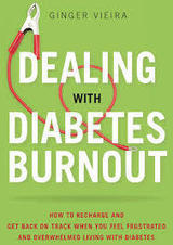 A Fresh Take on Dealing with Diabetes Burnout (with Book Giveaway!) | diabetes and more | Scoop.it
