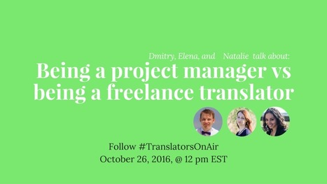Being a project manager vs being a freelance translator feat. @BellinguaNat - Crowdcast | Translation Memory | Scoop.it
