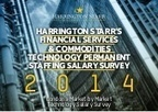 2014 Financial Services and Commodities Technology Salary Survey | Harrington Starr | Financial Services Updates from Harrington Starr | Scoop.it