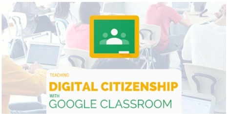 Teaching Digital Citizenship with Google Classroom   Keeping up with Ed Tech   Scoop.it