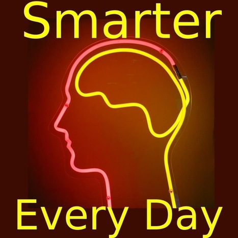 SmarterEveryDay - YouTube | Educational content providers | Scoop.it
