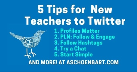 The Schoenblog: 5 Tips for Teachers New to Twitter | Learning is always creative | Scoop.it