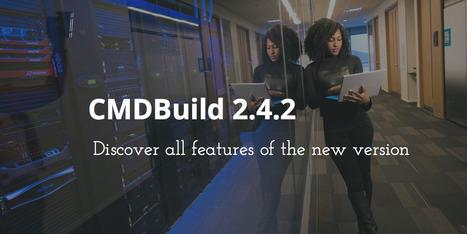CMDBuild | CMDBuild version 2.4.2 is out! | CMDBuild | Scoop.it