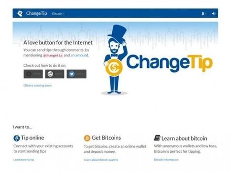 ChangeTip e a Nova Febre das Gorjetas na Internet | [Bitinvest] Bitcoin News - Brasil | Scoop.it