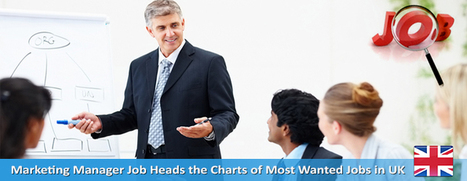 Marketing Manager Job Heads the Charts of Most Wanted Jobs | Overseas Jobs Careers - Jobsog | Scoop.it