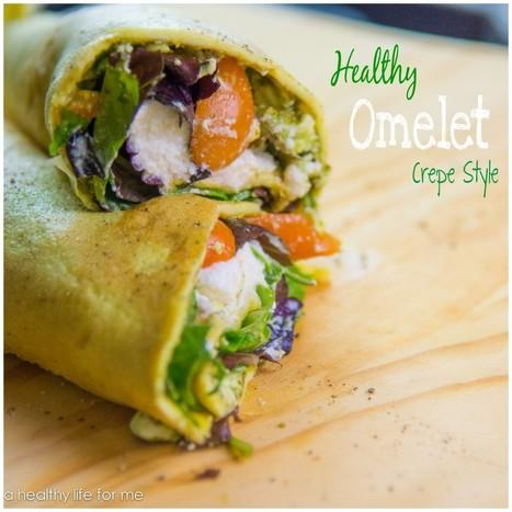 #HEALTHYRECIPE - Omelet Crepe Style | Best of me | Scoop.it