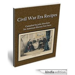 Amazon.com: Civil War Era Recipes eBook:  Kindle Store | American History Fun Facts | Scoop.it