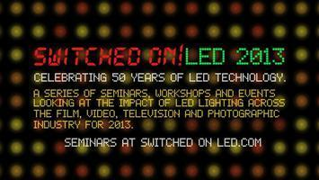 SwitchedOn! LED 2013 Lighting for TV, Video, Film and Photography. | DSLR video and Photography | Scoop.it