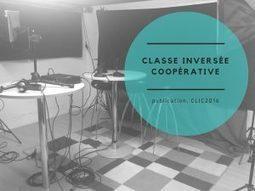 Classe inversée coopérative   Innovation sociale   Scoop.it