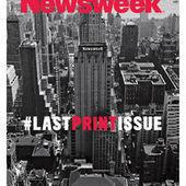 «Newsweek» devrait reparaître en édition papier début 2014 | E-Transformation des médias (TV, Radio, Presse...) | Scoop.it