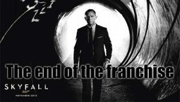 Skyfall Should Be The Last Ever James Bond Film Made. The Agony Needs To End | Stirring Trouble Internationally - A humorous take on news and current affairs | News From Stirring Trouble Internationally | Scoop.it