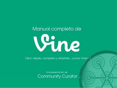 Manual de Vine en español. Tutorial de usos y recomendaciones. | Educacion, ecologia y TIC | Scoop.it