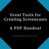 Free Technology for Teachers: Great Tools for Creating Screencasts - A PDF Handout | Technology and language learning | Scoop.it