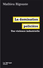 «Toute la police est violence jusque dans ses regards et sessilences.» | Archivance - Miscellanées | Scoop.it