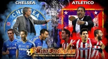 Prediksi Skor Bola Chelsea vs Atletico Madrid 1 April 2014 | Prediksi Bola Hari Ini | Scoop.it