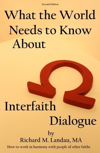 What the World Needs to Know about Interfaith Dialogue: the source book | Interfaith Association of Central Ohio | Scoop.it