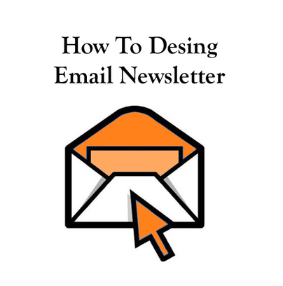 Email Newsletter Designing Tips For Better Deliverability | Best Practices For Email Marketing And Affiliate Marketing | Scoop.it