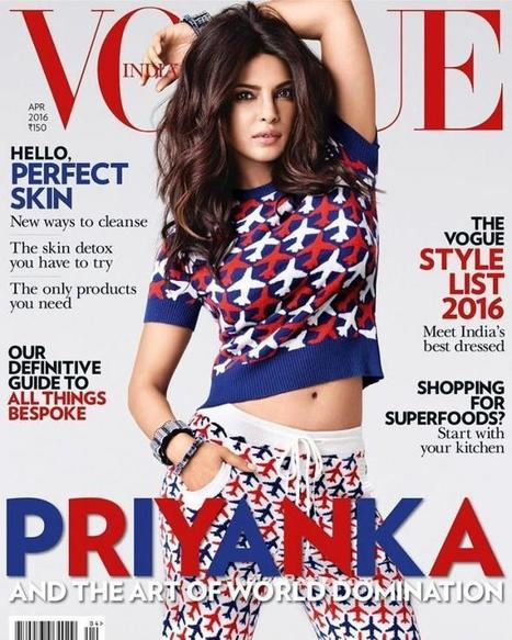 Priyanka Chopra dominates the Vogue India Cover April 2016 Issue, Actress, Bollywood | Indian Fashion Updates | Scoop.it