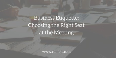 Business Etiquette: Choosing the Right Seat at the Meeting | Designing  services | Scoop.it
