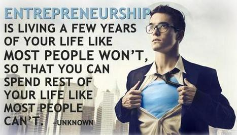 Twitter / AswanSW: #Entrepreneurship is living ... | BIZ BUZZ for Start-up, Small and Medium sized Food Businesses. | Scoop.it