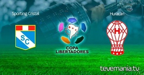 Sporting Cristal vs Huracan en Vivo - Copa Libertadores | Television en Vivo - Futbol en Vivo - TV por Internet | Scoop.it