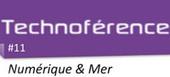 Numérique & Mer, un mariage prometteur - Le Mag numérique | Portail Veille Economique Bretagne | Scoop.it