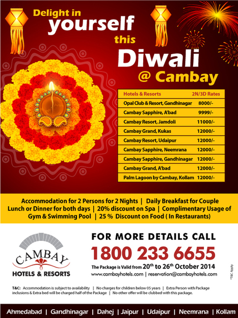Delight in yourself this Diwali @ Cambay Hotels & Resort  Special package of Diwali for 3 Night/4 Day and for the below CAMBAY HOTELS RESORTS: | Cambay Hotels & Resorts | Scoop.it