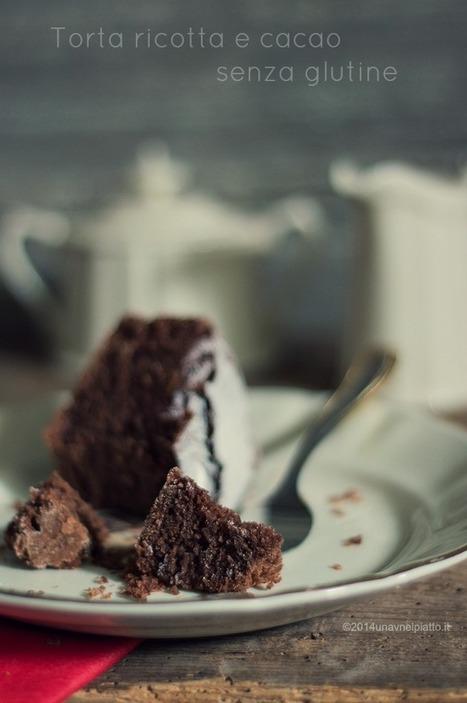 Torta senza glutine ricotta e cacao - Una V nel piatto - Ricette Vegane e Mondo Vegan   Una V nel Piatto   Scoop.it