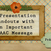 3 Presentation Handouts with an Important AAC ... - PrAACtical AAC | Assistive Technology | Scoop.it